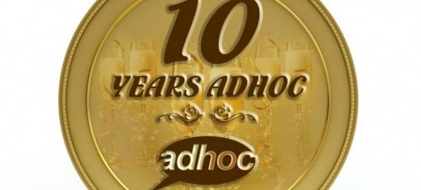 Adhoc навършва 10 години